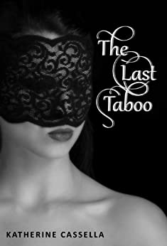 The Last Taboo by [Cassella, Katherine]