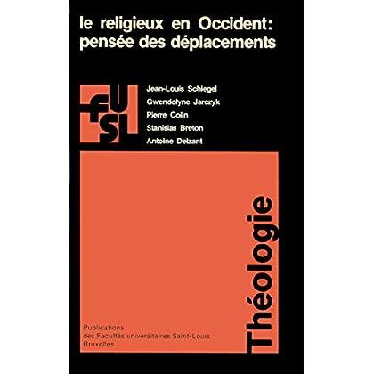 Le religieux en Occident: Pensée des déplacements (Collection générale)
