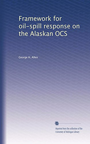 Framework for oil-spill response on the Alaskan OCS -