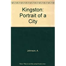 Kingston: Portrait of a City