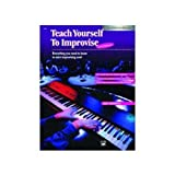 Teach Yourself to Improvise at the Keyboard (Teach Yourself Series)
