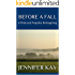 Before a Fall: A Pride and Prejudice Reimagining