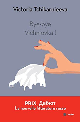 Bye-bye Vichniovka !
