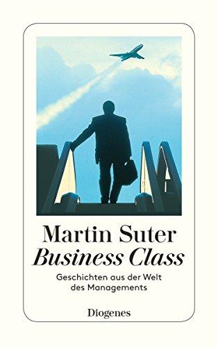 Business Class: Geschichten aus der Welt des Managements (detebe)
