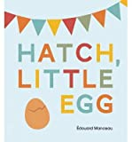 BY Manceau, Edouard ( Author ) [ HATCH, LITTLE EGG ] Sep-2014 [ Hardcover ]