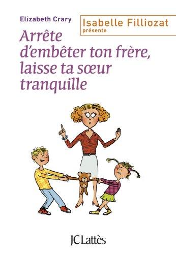 arrte-d-39-embter-ton-frre-et-toi-laisse-ta-soeur-tranquille