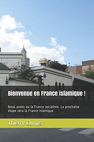 bienvenue-en-france-islamique-nous-avons-eu-la-france-socialiste-la-prochaine-etape-sera-la-france-i