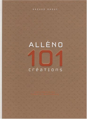 Alleno 101 Creations Culinaires