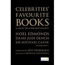 Celebrities Favourite Books - In Aid of the Alzheimers Society (Biography Series Book 14)