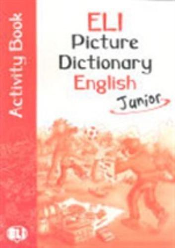 ELI picture dictionary junior english. Con libro di attivit