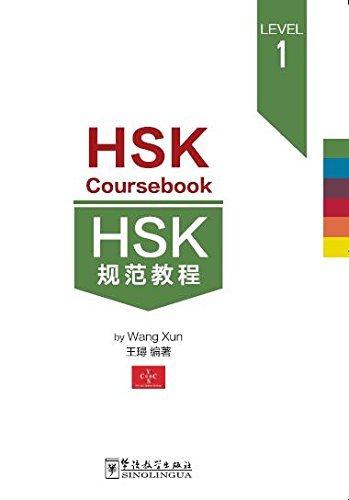 HSK Coursebook - Level 1 por Xun Wang
