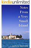 Notes From a Very Small Island (English Edition)