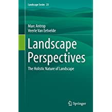 Landscape Perspectives: The Holistic Nature of Landscape (Landscape Series)
