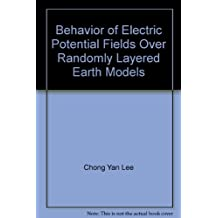 Behavior of Electric Potential Fields Over Randomly Layered Earth Models