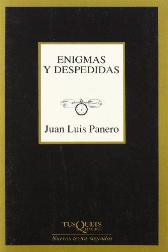 Enigmas y despedidas (Nuevos Textos Sagrados) por Juan Luis Panero