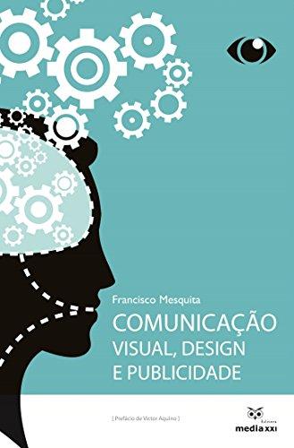 Comunicação Visual, Design e Publicidade (Portuguese Edition)