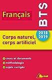 Thème de BTS français 2018-2019 : Corps naturel, corps artificiel