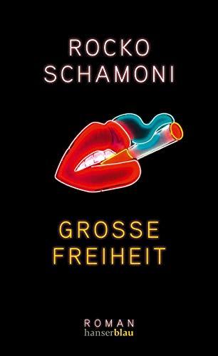 Buchseite und Rezensionen zu 'Große Freiheit' von Rocko Schamoni