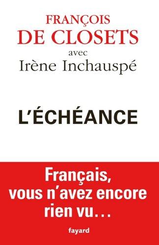 L'échéance : La France à reconstruire (Documents)