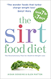 The Sirtfood Diet: The revolutionary plan for health and weight loss (English Edition)