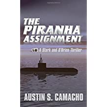 The Piranha Assignment (Stark and O'brien Action and Adventure)