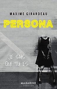 Persona Je Sais Qui Tu Es - Maxime Girardeau 41i3xYVyT%2BL._SX195_