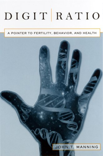 Digit Ratio: A Pointer to Fertility, Behavior, and Health (The Rutgers Series in Human Evolution) Evolution Tabelle