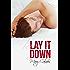 Lay It Down (English Edition)