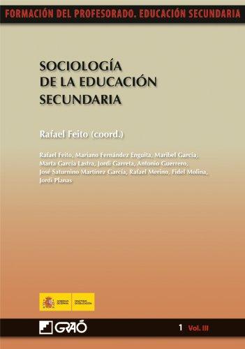 Sociología de la Educación Secundaria Vol III: 013 (Formacion Profesorado-E.Secun.)