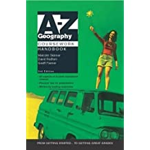 A-Z Geography Coursework Handbook 3rd Edition (Complete A-Z)