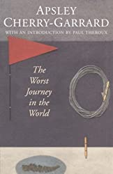 Worst Journey in the World (Max Travel Classics)