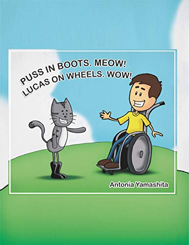 Puss in Boots. Meow! Lucas on Wheels. Wow! (English Edition) (Boot Lucas)