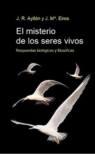 el-misterio-de-los-seres-vivos-respuestas-biologicas-y-filosoficas-spanish-edition