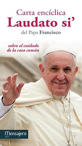 Carta enciclica laudato si(mensajero) (Fuera de colección) por Papa Francisco