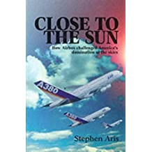 Close to the Sun by Stephen Aris (2002-07-20)