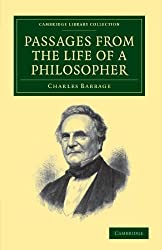 Passages From The Life Of A Philosopher (Cambridge Library Collection - Technology) by Charles Babbage (2011-10-12)