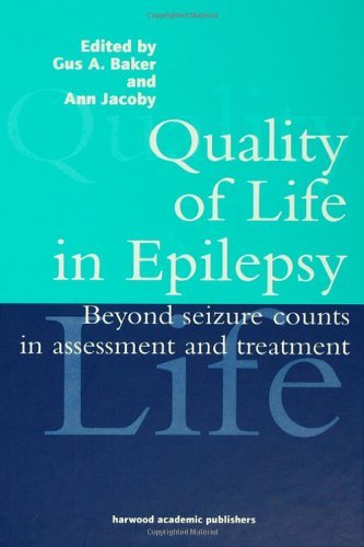 quality-of-life-in-epilepsy-beyond-seizure-counts-in-assessment-and-treatment-by-gus-a-baker-editor-