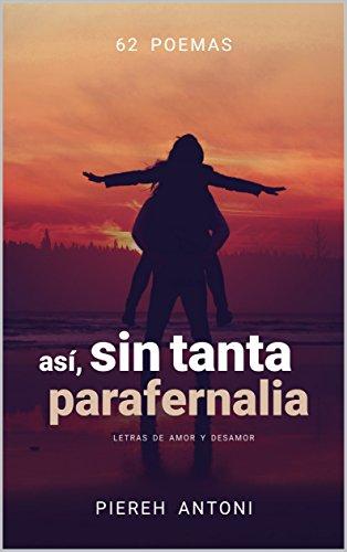 Parafernalia e Independencia (Spanish Edition)