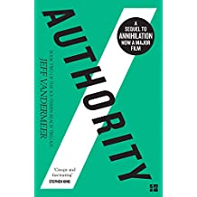 Authority (The Southern Reach Trilogy, Book 2)