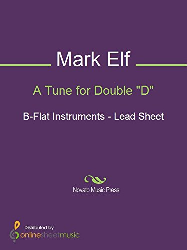 A Tune for Double D - B-flat Instruments