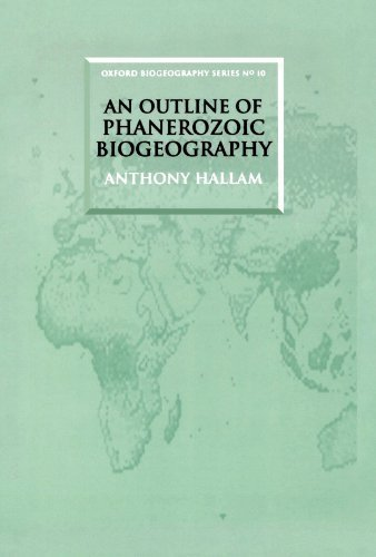 An Outline of Phanerozoic Biogeography (Oxford Biogeography Series) by Anthony Hallam (1995-01-26)