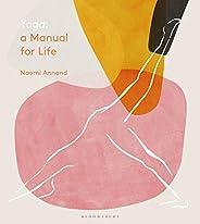 Yoga: A Manual for Life (English Edition)