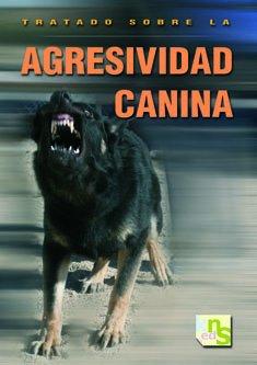 Tratado sobre la agresividad canina por James OŽHeare
