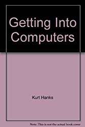 Getting Into Computers