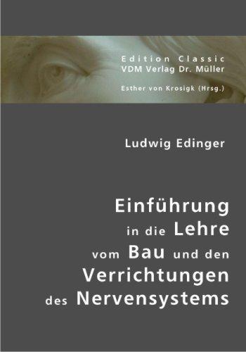 Ludwig Edinger: Einführung in die Lehre vom Bau und den Verrichtungen des Nervensystems