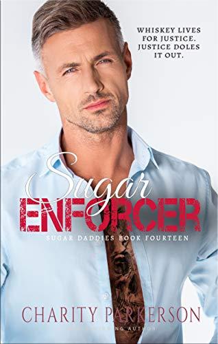 Sugar Enforcer (Sugar Daddies Book 14) (English Edition)
