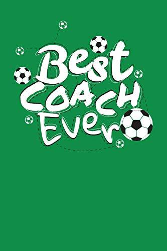 Best Coach Ever: Soccer Coach Notebook Gift V3 (Soccer Books for Kids) por Dartan Creations