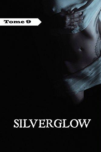 Couverture du livre Silverglow, tome 9