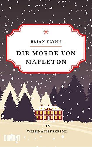 Buchseite und Rezensionen zu 'Die Morde von Mapleton: Ein Weihnachtskrimi' von Bryan Flynn