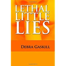 Lethal Little Lies: Volume 3 (Jubilant Falls Series) by Debra Gaskill (2013-05-30)